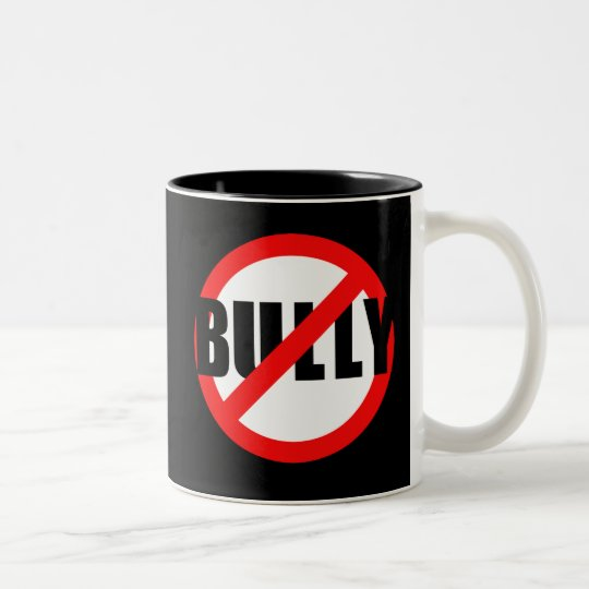 No Bully No Bullying Tshirts, Sweats, Buttons Two-Tone Coffee Mug