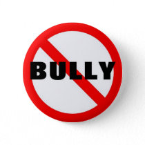 No Bully Pinback Button