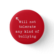 No Bully Policy Pinback Button
