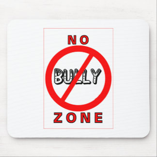 No Bully Zone Mouse Pad