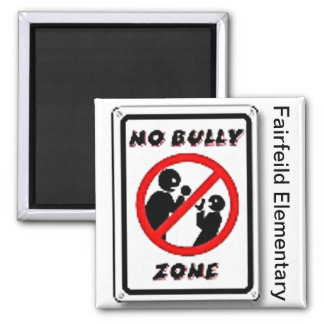 No Bully Zone Personalize for your school home 2 Inch Square Magnet