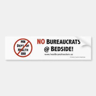 No Bureaucrats at Bedside! - Bumper Sticker