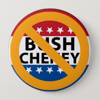 NO BUSH CHENEY PINBACK BUTTON