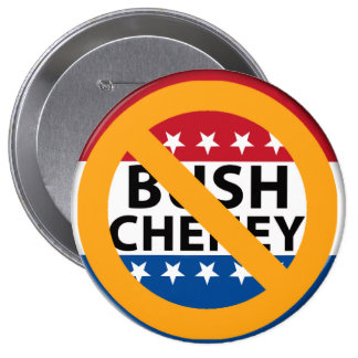NO BUSH CHENEY PINBACK BUTTON