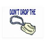 No caiga el jabón tarjeta postal