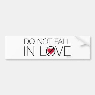 No caiga en pegatina para el parachoques del amor pegatina para auto