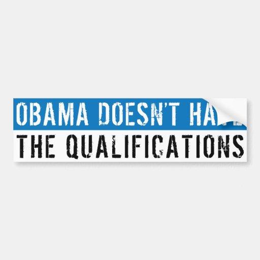 No califican a Obama Pegatina Para Auto