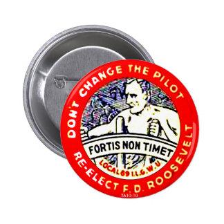 No cambie al piloto - botón pin redondo de 2 pulgadas