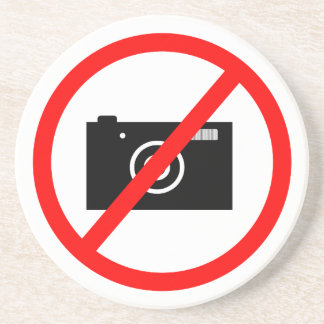 No Cameras Allowed, no pictures, don't take photos Drink Coaster