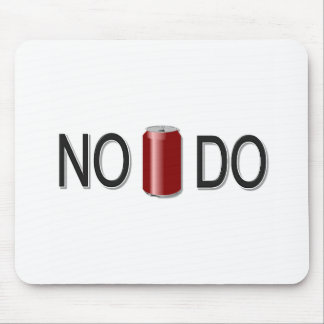No Can Do! Mouse Pad