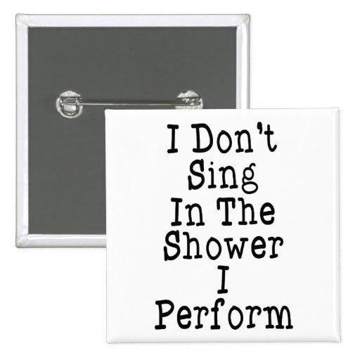 No canto en la ducha que me realizo pins