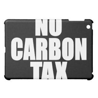No Carbon Tax iPad Mini Cases