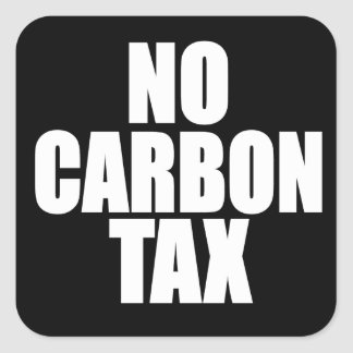 No Carbon Tax Square Sticker