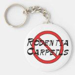 No Carpet Rats Key Chains