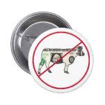 No Cash Cows Pinback Buttons