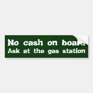 No cash on board bumper sticker
