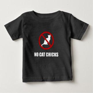 No Cat Chicks Baby T-Shirt