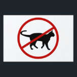 "No Cats Yard Sign<br><div class=""desc"">Yard sign with a silhouette of a cat,  and a red circle with a line showing that cats are not allowed.</div>"