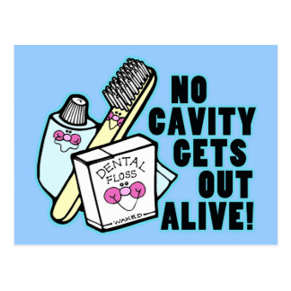 No Cavity Gets Out Alive Postcard