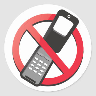 No cell phones allowed round stickers
