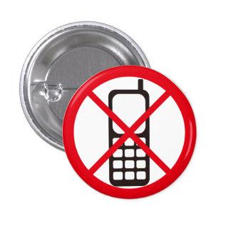 No Cellphones! Pinback Button