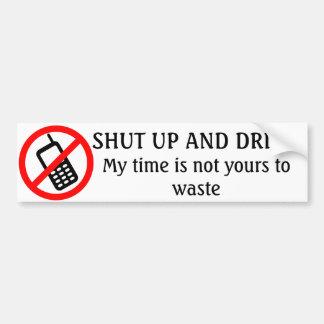 NO CELLPHONES - Shut up and Drive Car Bumper Sticker
