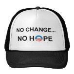 No Change..no Hope Trucker Hat