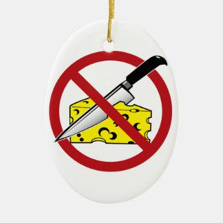 No Cheese Cutting Zone Ceramic Ornament
