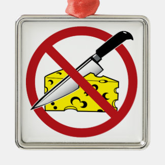 No Cheese Cutting Zone Metal Ornament