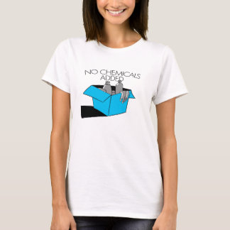 No chemicals T-Shirt