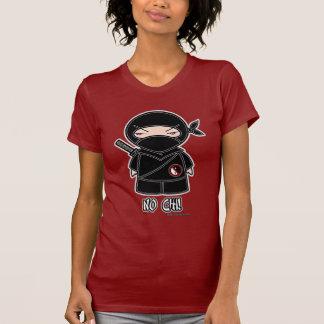 No Chi! T-shirt