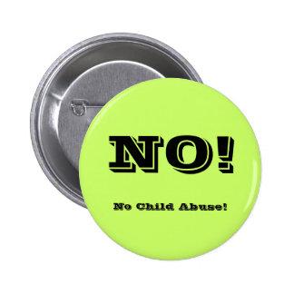 No Child Abuse! Pins