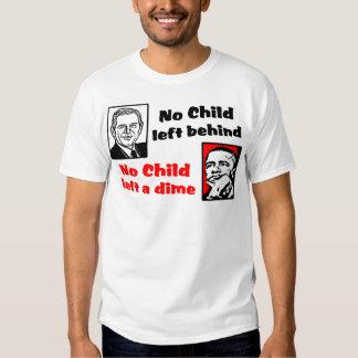No Child Left A Dime! T-Shirt