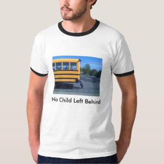 No Child Left Behind T-Shirt