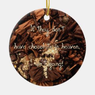 No Chocolate in Heaven Ornament
