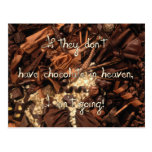 No Chocolate in Heaven Postcards