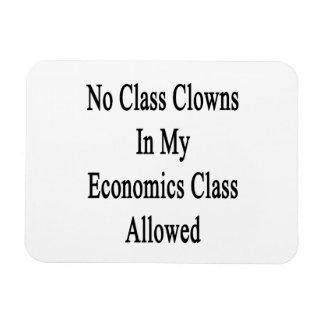 No Class Clowns In My Economics Class Allowed Rectangle Magnet