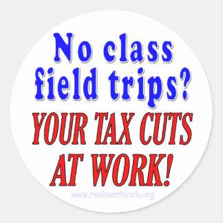 No class field trips round sticker