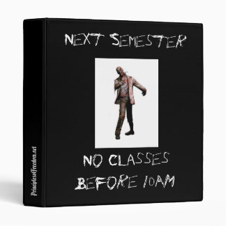 No Classes Before 10AM 3 Ring Binder