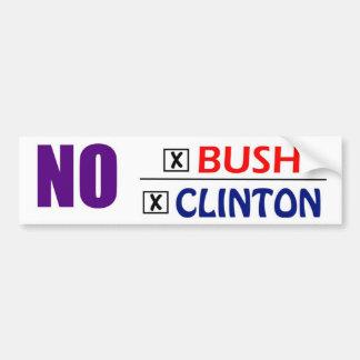 No Clinton/Bush Car Bumper Sticker