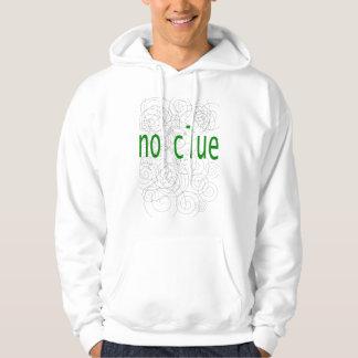 no clue hoodie