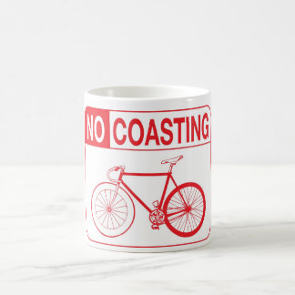 NO COASTING COFFEE MUG