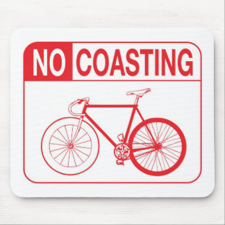 NO COASTING FIXIE MOUSE MAT MOUSE PAD