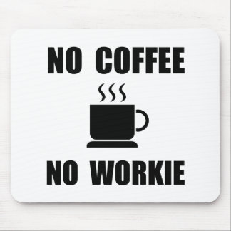 No Coffee Mouse Pad