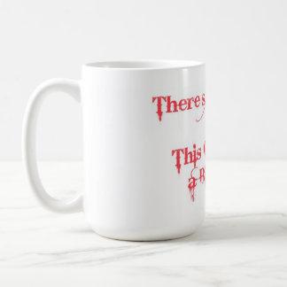 No Coffee? Mugs