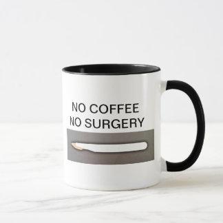 NO COFFEE NO SURGERY MUG