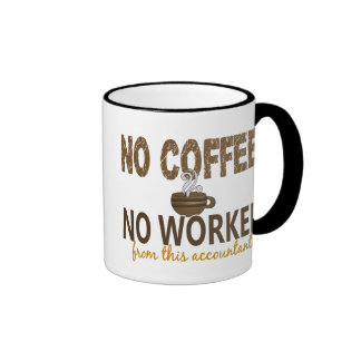 No Coffee No Workee Accountant Ringer Mug