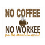 No Coffee No Workee Administrative Assistant Post Card