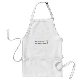 No Coffee, No Workee Adult Apron