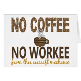 No Coffee No Workee Aircraft Mechanic Card